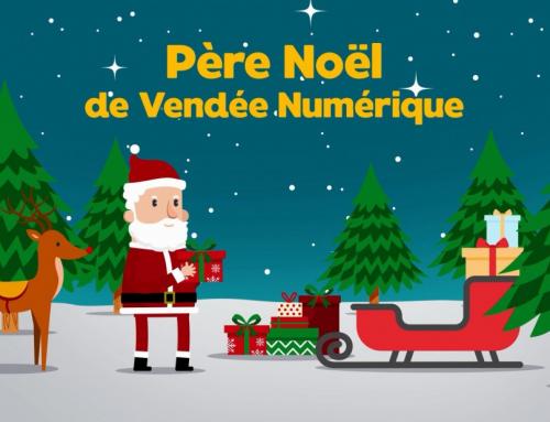 Les cadeaux du Père Noel «Vendée Numérique»