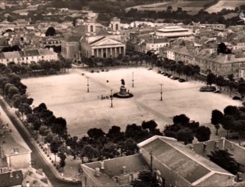 Connaissez-vous? La place Napoléon de La Roche-sur-Yon et sa construction initiale