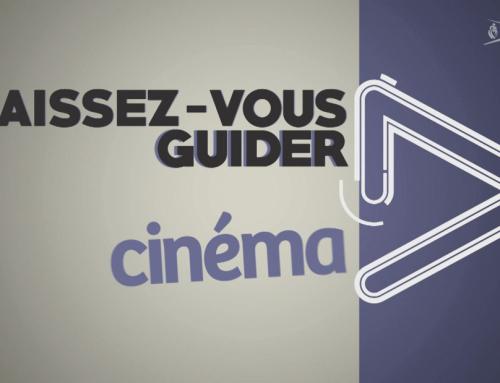 Laissez-vous guider Cinéma du 23 juin 2021